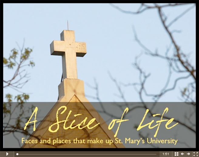 A Slice of Life: Faces and Places that make up St. Mary's University